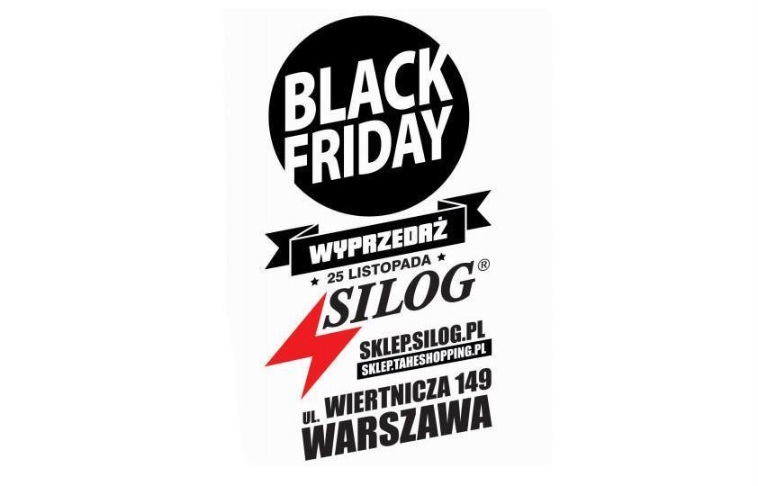 BLACK FRIDAY W SILOGU!